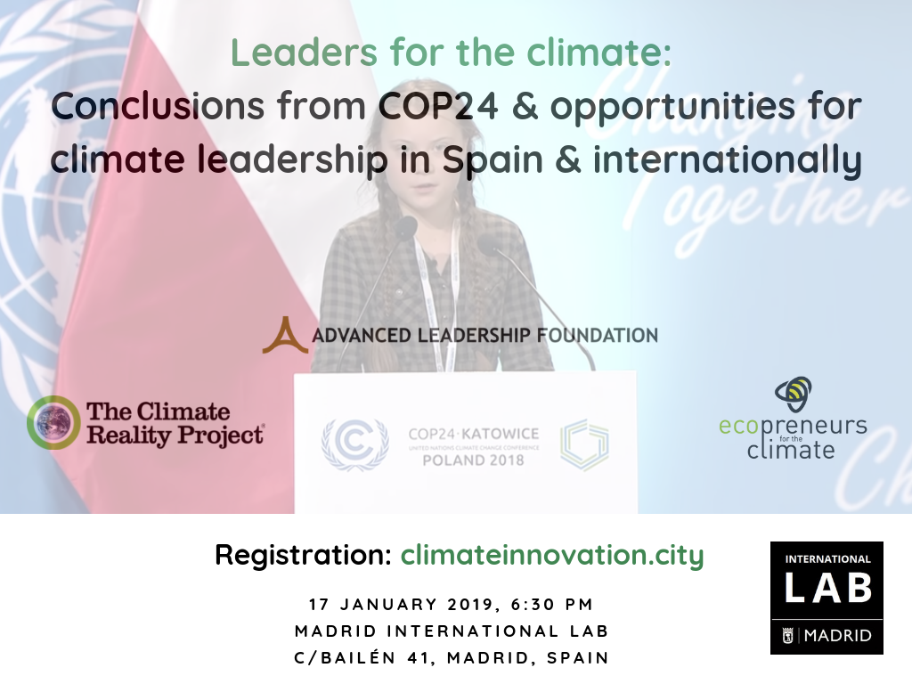 Leaders for the climate: conclusions from COP24 and opportunities for climate leadership in Spain and through international cooperation